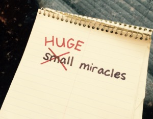 HUGE miracles